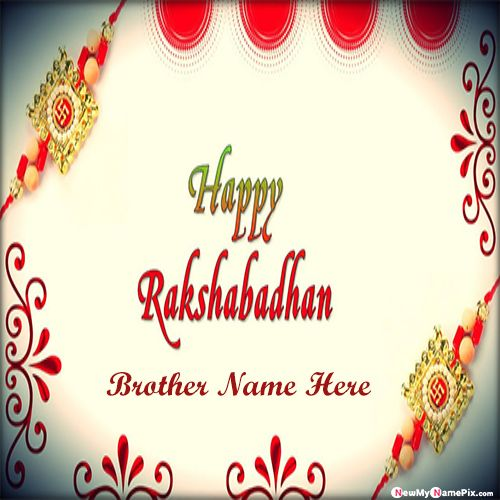 Special brother name raksha bandhan wishes images edit