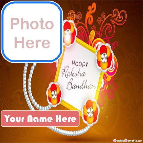 Online name with photo frame happy raksha bandhan wishes images
