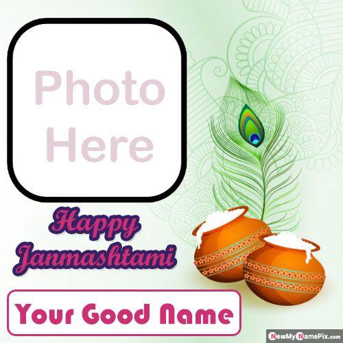 Create photo frame happy janmashtami wishes image with name