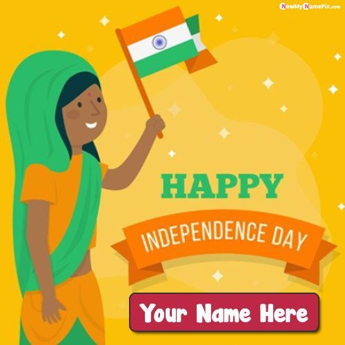 Write name on happy independence day wishes pictures create