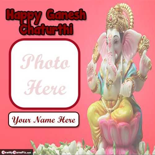 Make your photo with name on ganesh chaturthi greeting card images