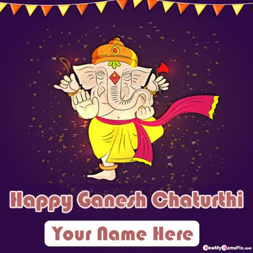 Write my name on happy ganesh chaturthi pictures create free