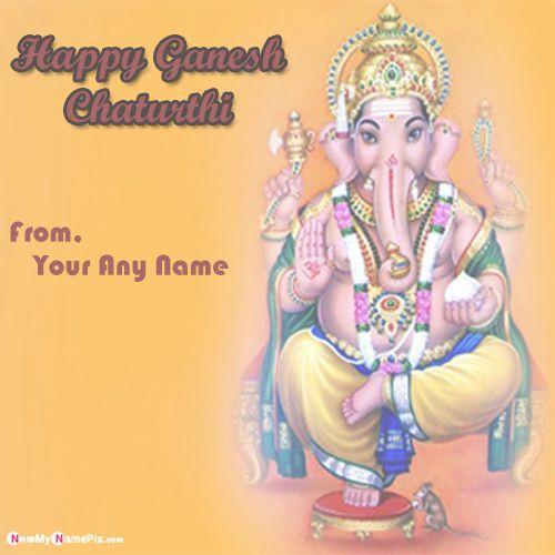 Lord shri ganesh chaturthi wishes customized name writing pic