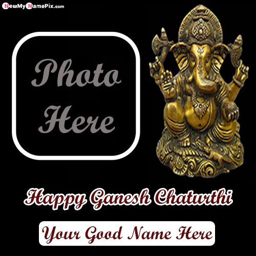 Beautiful photo frame happy ganesh chaturthi wishes picture create online
