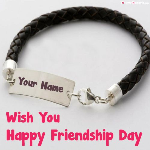 Happy friendship day wishes bracelet with name images
