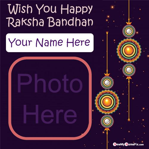 Unique personalized name with photo add wishes raksha bandhan pic