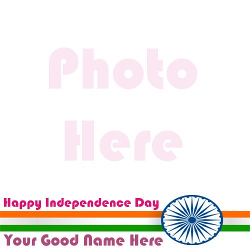 Indian Flag profile independence day wishes my name with photo frame