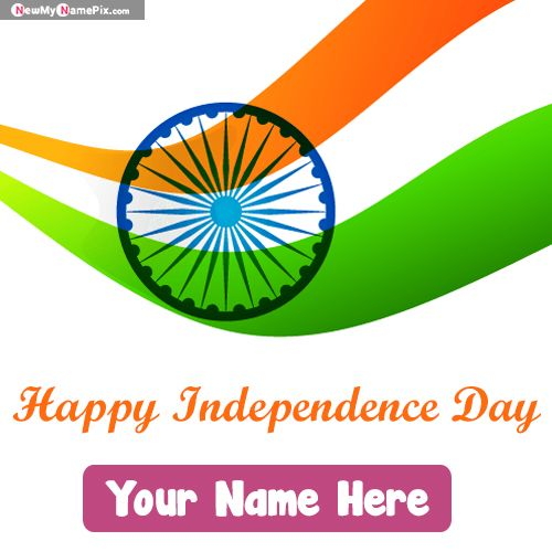 Indian independence day wishes whatsapp status pictures with name