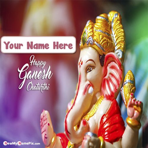 My name write happy ganesh chaturthi wishes images download