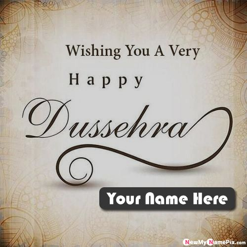 Happy Dussehra Festival Greeting Card Photo With Name Wishes Pic