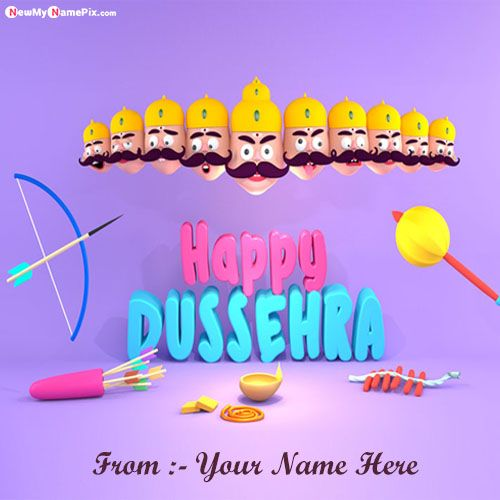 Write Name On Dussehra Wishes Images Download Free Online