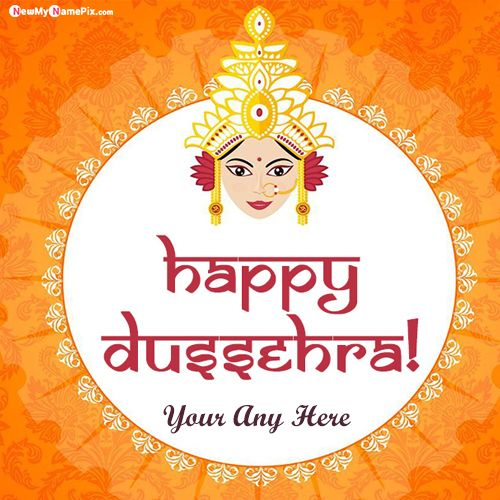 Happy Dussehra Wishes Best New My Name Pictures Download