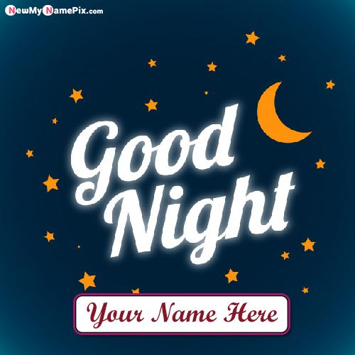 Good Night Wishes Photo With Name Greeting Card Create