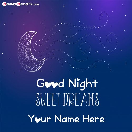 Good Night Sweet Dreams Images With Name Wishes