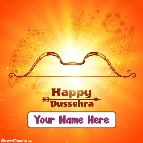 Happy Dussehra Greeting Card With Name Pics