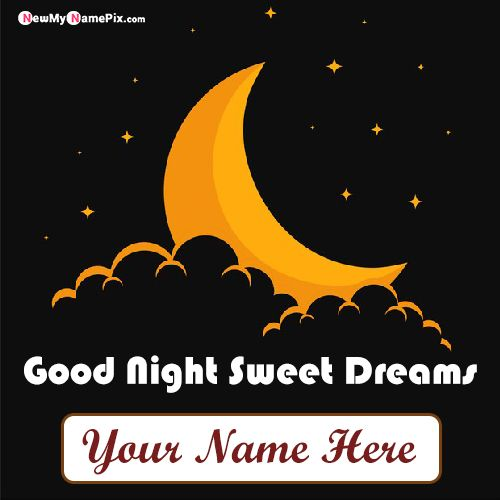 Write Name On Good Night Wishes Greeting Cards Pictures Creator Online