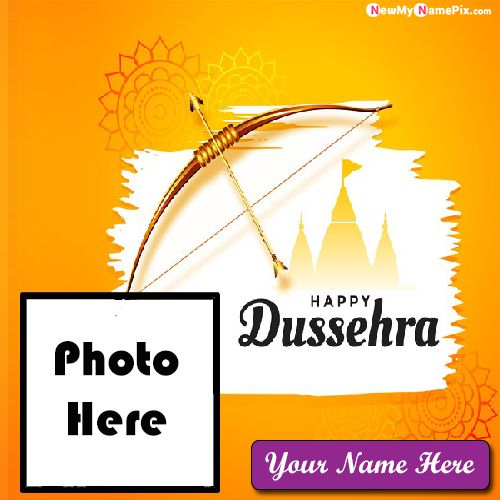 Happy Dussehra 2020 Best Photo With Name Frame Create