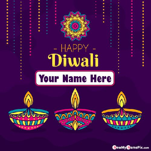 Write Name Happy Diwali 2020 Pictures Wishes Online