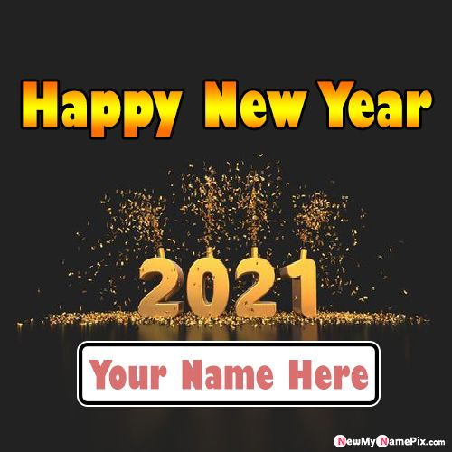 2021 Happy New Year Images With Name Pix